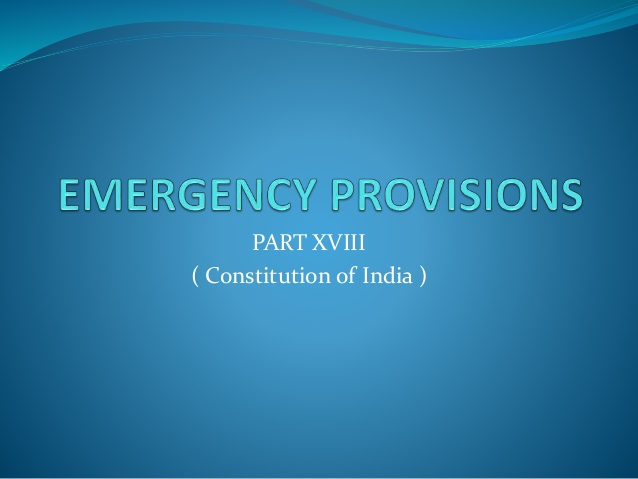 Emergency provisions of the Constitution of India