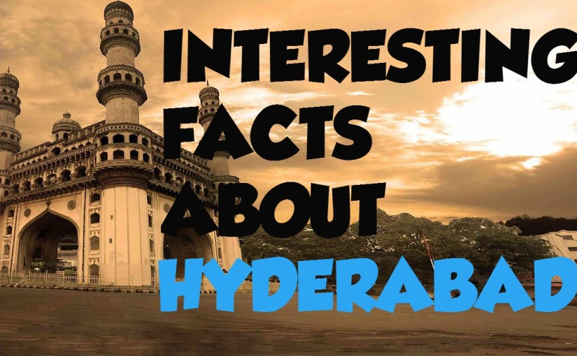 The History behind the names of places and streets in Hyderabad